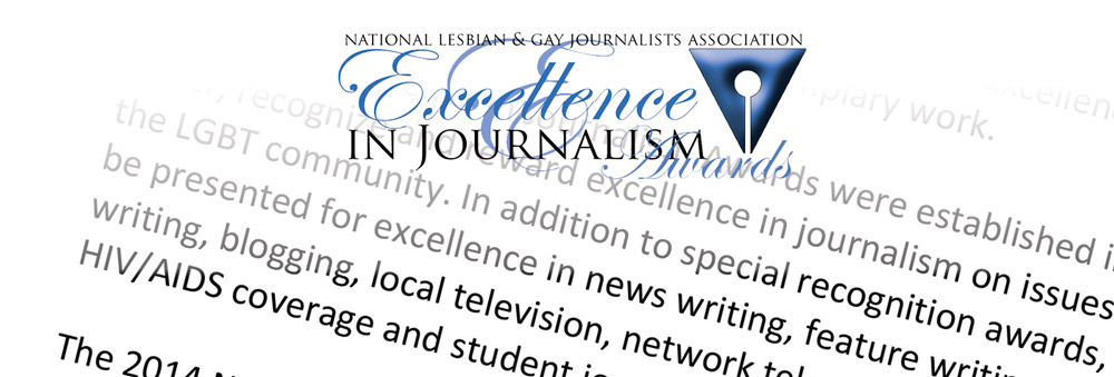 Late Entries for the NLGJA Journalism Awards will be Accepted until Tuesday, May 3